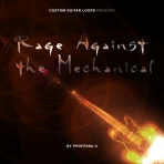Rage Against the Mechanical